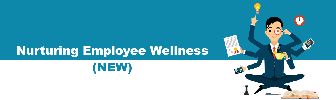 Nurturing Employee Wellness (NEW)